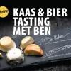 Kaas & bier tasting met Ben